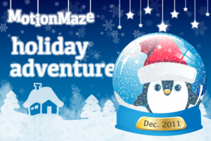 MotionMaze: Holiday Adventure