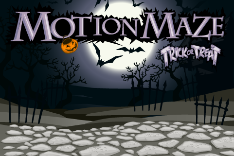 MotionMaze Trick or Treat